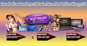 Berbagai Cara Deposit Dalam Judi Daftar Slot Online